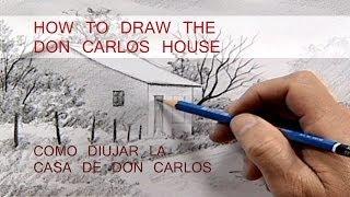 How to draw the don Carlos house./ Cómo dibujar la casa de don Carlos.