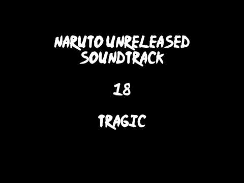 Naruto Unreleased Soundtrack - Tragic (REDONE)