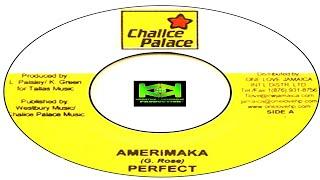 Perfect Giddimani - Amerimaka