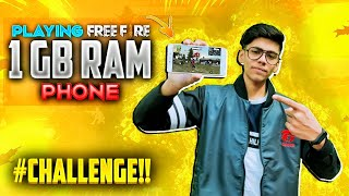 Playing in 1 GB Ram Phone Challenge