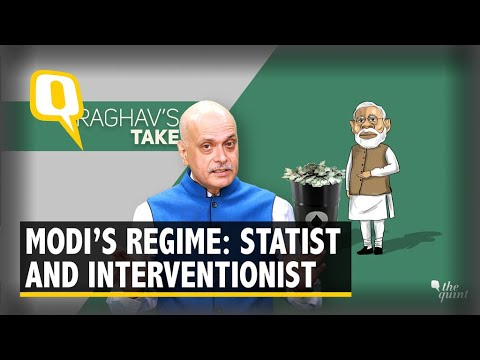 Is Modi Govt Most Statist, Interventionist Since Liberalisation?