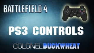 Battlefield 4 - Playstation 3 Controller Set Up and Other Tips