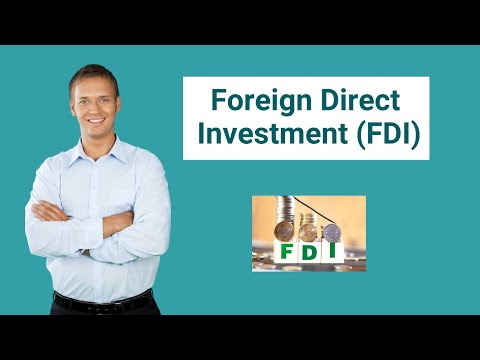 Foreign Direct Investment (Brownfield, Greenfield) | Types of FDI