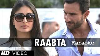 Raabta-Kehte Hain Khuda Ne-(Agent Vinod) Song Karaoke (Original Quality)-Arijit Singh