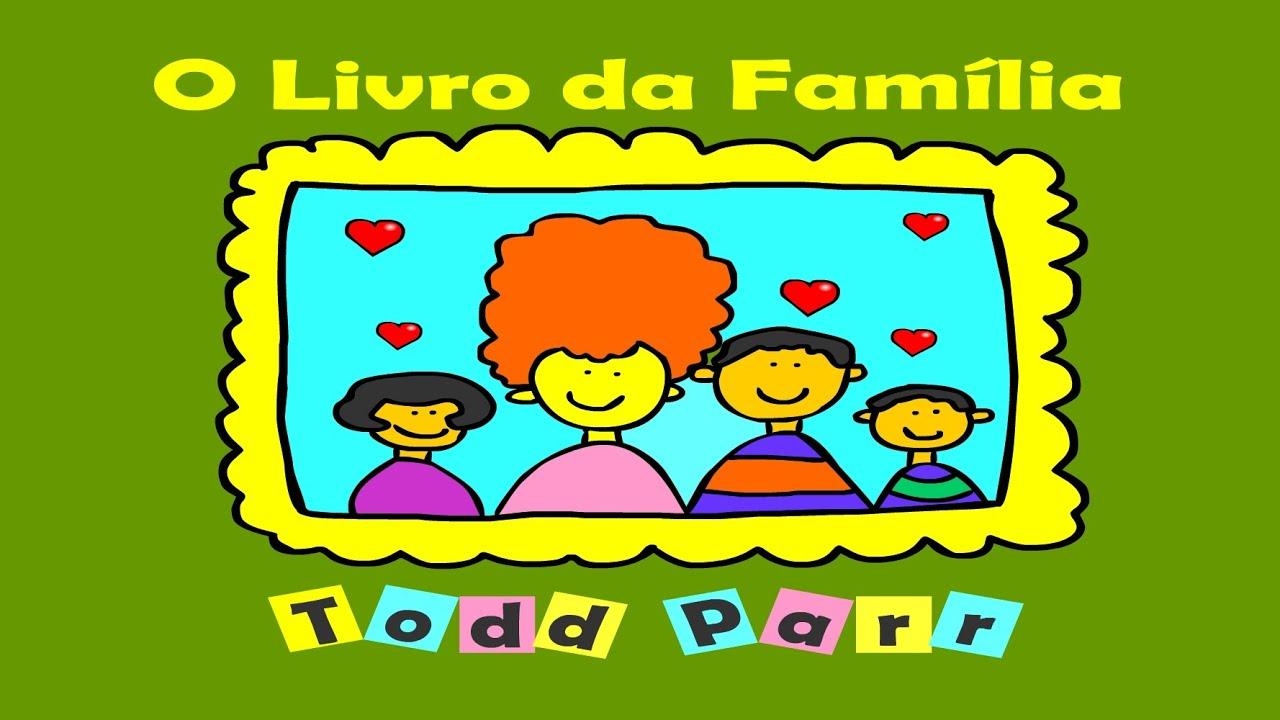 Livro Da Familia De Todd Parr Youtube
