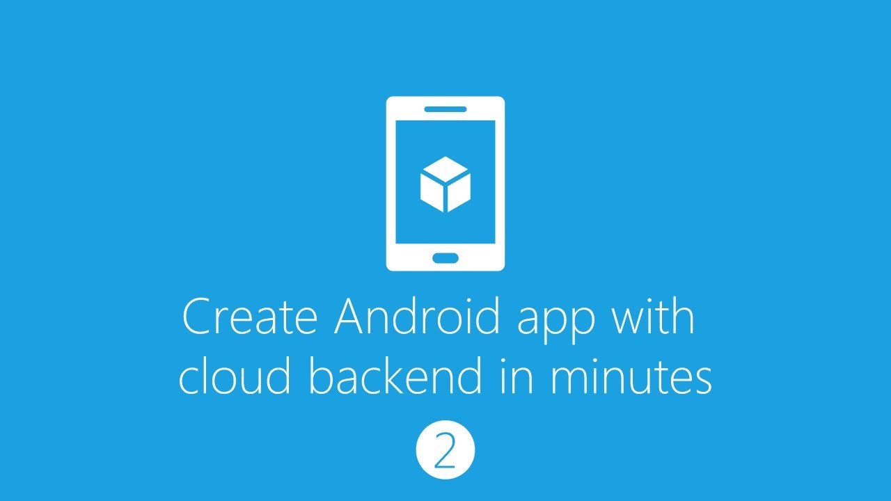 Create Android App With Cloud Backend Part 2 Table