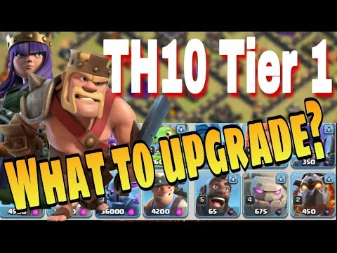 TH10 Tier 1 Upgrade Guide | What You Should and Shouldn't Upgrade and Why