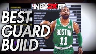 THE BEST GUARD BUILD IN NBA 2K19