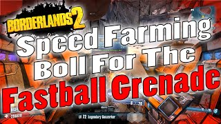 Borderlands 2 | Speed Farming The Fastball Grenade | Tutorial