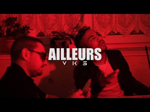 VKS - Ailleurs | Clip by Five Collectif