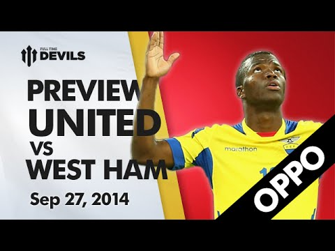 Scared of Di Maria! - Manchester United vs West Ham - Oppo Preview - 동영상