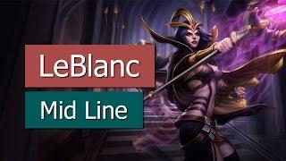League of Legends - LeBlanc (Mid Line)