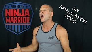 My American Ninja Warrior Application Video 2018