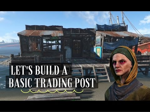 Basic Trading Post / Fallout 4 Settlement Building