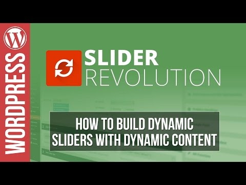 How To Build Dynamic Sliders in Slider Revolution 5 for Wordpress