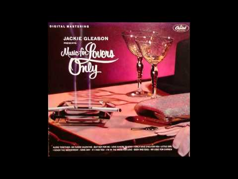 Jackie Gleason - Alone Together (1953)