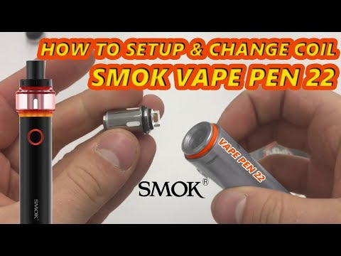How To Setup | Change Coil | Open | Fill Smok Vape Pen 22 & Light Edition Tutorial Mesh Coils