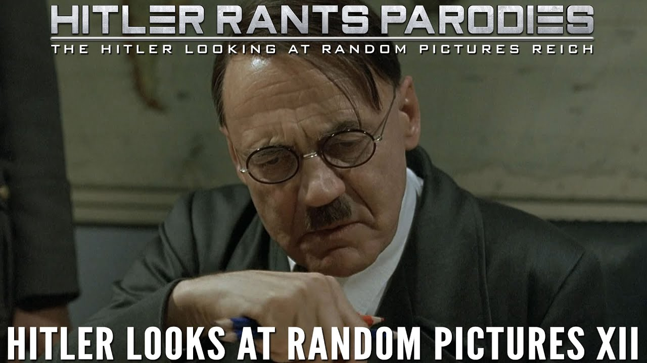 Hitler looks at random pictures