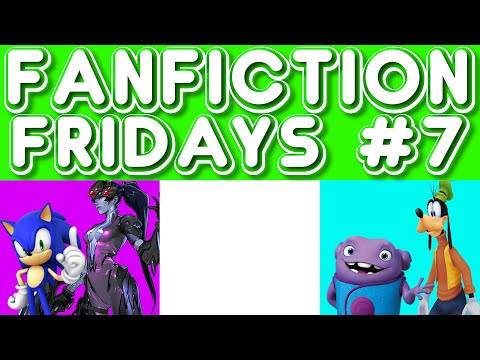 Fanfiction Friday #7 - Sonic/Widowmaker, Oh/Goofy