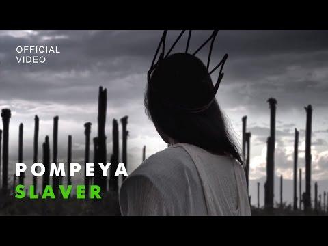 POMPEYA - Slaver (Official Video) music