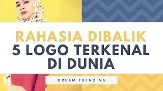 Video Dream #trending - Rahasia Dibalik 5 Logo Terkenal Dunia download MP3, 3GP, MP4, WEBM, AVI, FLV November 2017