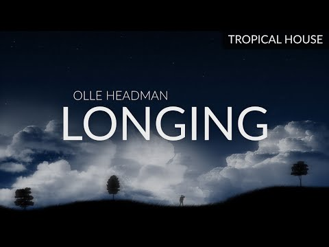 Olle Headman - Longing