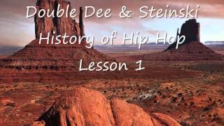 Double Dee and Steinski - History of Hip Hop Lesson 1.wmv