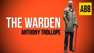 the warden anthony trollope full audiobook
