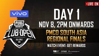 [EN] PMCO South Asia Regional Finals Day 1 | Vivo | Fall Split | PUBG MOBILE CLUB OPEN 2019
