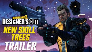 Borderlands 3: Designer's Cut - New Skill Trees Official Trailer