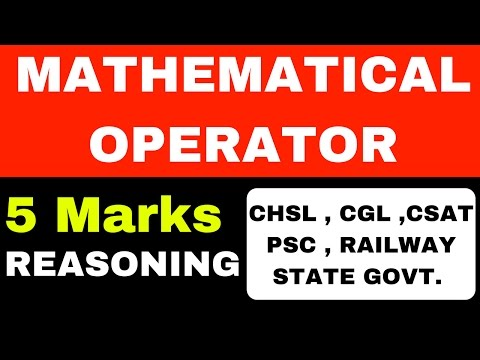 Mathematical Operator 5 Marks for SSC CHSL , Railway exams