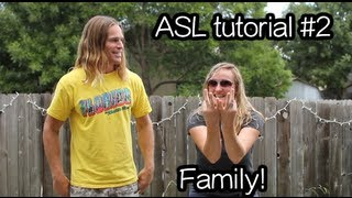 Family - #2 American Sign Language Tutorial