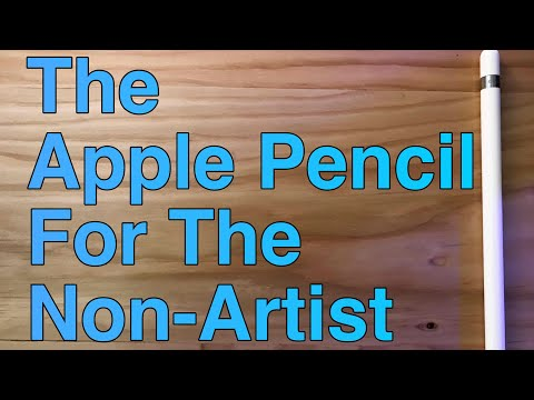 The Apple Pencil For The Non-Artist