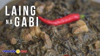 How to Cook Laing na Gabi