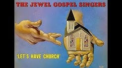 """Come To Jesus"" - The Jewel Gospel Singers"