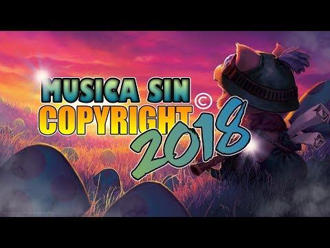 Musica electronica SIN COPYRIGHT para youtube 2018 [Videos,Youtubers,Para Jugar] - Recopilacion 2HRS
