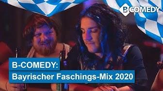 B COMEDY: Lustiger Faschings-Mix 2020 zum bayrischen unsinnigen Donnerstag / Weiberfasnacht
