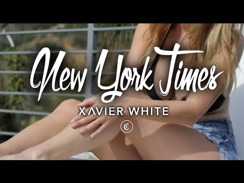 Xavier White - New York Times (Official Music Video)