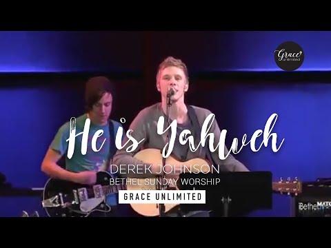 He is Yahweh/Shout Unto God - Derek Johnson