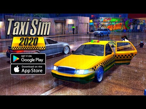 Taxi Sim 2020 - Android/IOS Gameplay