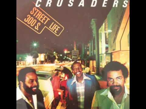 The Crusaders Street life 300s.