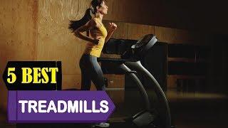 Best Treadmills 2018 | Best Treadmill Reviews | Top 5 Best Treadmills