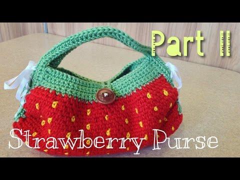 หัดถักโครเชต์กระเป๋าสตรอเบอรี่มอส Part 2/2 (Crochet Strawberry Moss Purse)
