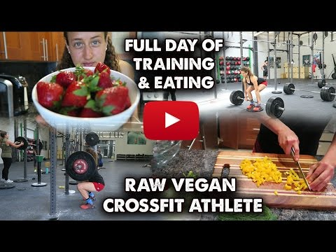 A Full Day of Eating and Training | Raw Vegan Crossfit Athlete | Ep. 1
