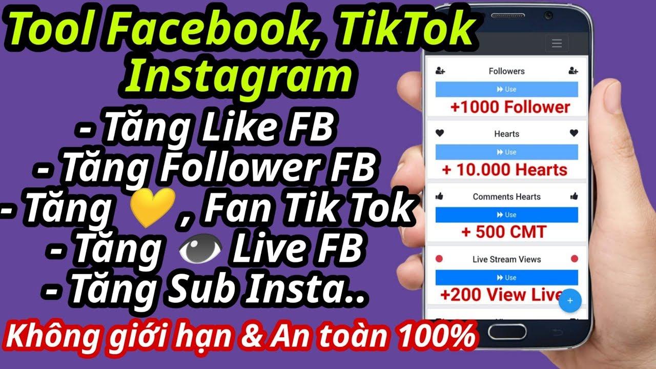 Ứng dụng Tăng Like,Người theo dõi Facebook,Tiktok trên ĐT Mới nhất 2020│An toàn,Không cần Đăng Nhập