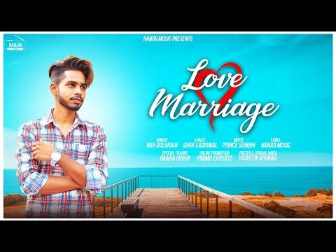 Love Marriage (Lyrical Video) Nav Dolorain | New Punjabi Songs 2018 | Hanjiii Music