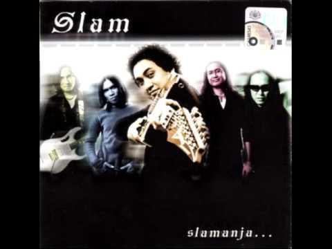 Slam - Kembalilah (Slamanja... 2003)