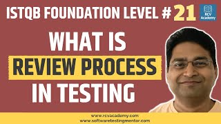 ISTQB Foundation Level #21  Review Process in Software Testing