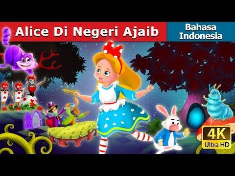 Alice Di Negeri Ajaib   Dongeng anak   Kartun anak   Dongeng Bahasa Indonesia