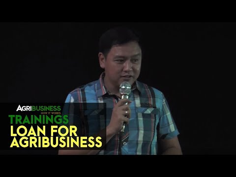 Loan for Agribusiness Part 1 | Agribusiness How It Works Training